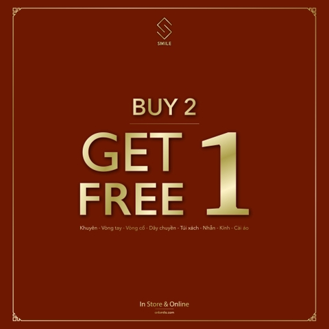 TET FINAL SALE - BUY 2 GET 1 FREE