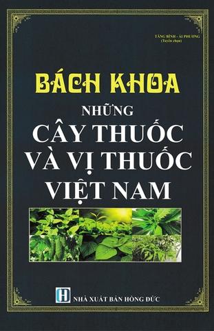 Bách khoa toàn thư những cây thuốc Việt Nam