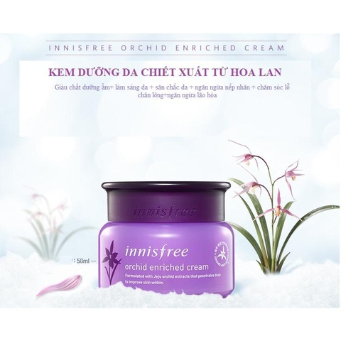 Kem dưỡng Innisfree Orchid Enriched Cream
