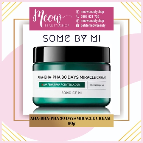 Some By Mi - Kem dưỡng trị mụn Some By Mi AHA-BHA-PHA 30 Days Miracle Cream 60g