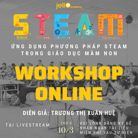WORKSHOP ONLINE từ Jello Academy