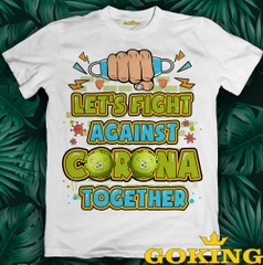 LET'S FIGHT AGAINST CORONA TOGETHER. Mã số: COR3