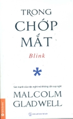 TRONG CHỚP MẮT (MALCOLM GLADWELL)