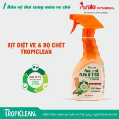 XỊT TRỊ VE TROPICLEAN NATURAL FLEA & TICK DOG & BEDDING