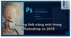 PHOTOSHOP CC 2018 | DOWLOAD PHOTOSHOP 2018 VS 11 CẢI TIẾN CỰC HOT