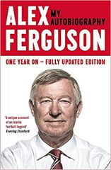 Alex Ferguson : My Autobiography