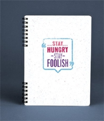 [ Sổ ] Sổ Lò Xo Notebook - Stay Hungry, Stay Foolish