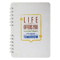 [ Sổ ] Sổ Lò Xo Notebook - Life Always Offers You A Second Chance - Its Called Tomorrow