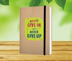 [ Sổ ] Sổ Bìa Cứng - Never Give In And Never Give Up