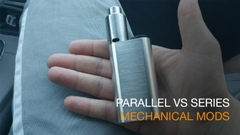 Parallel vs. Series mechanical mods