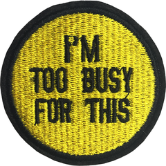 IM TOO BUSY STICKER 85 A7