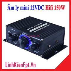 Âm Ly Mini 12VDC HiFi 150W.