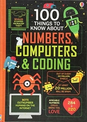 100 Things to Know about Numbers Computers & Coding