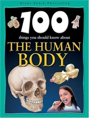 100 Things you should know about The Human Body
