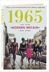 1965 the Year Modern Britain was Born
