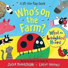 A Lift the Flap Book Who's On the Farm
