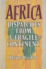 Africa Dispatches from a Fragile Continent