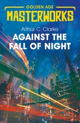 Golden Age Masterworks Against the Fall of Night