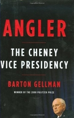 Angler the Cheney Vice Presidency