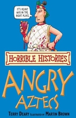 Horrible Histories Angry Aztecs