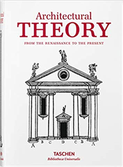 Architectural Theory From The Renaissance To The Present