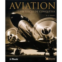 Aviation Un Siecle de Conquetes