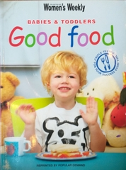 Babies And Toddlers Good Food