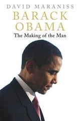 Barack Obama the Making of the Man