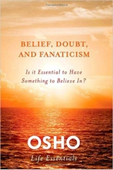 Belief Doubt and Fanaticism