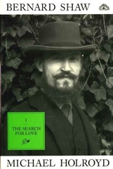 Bernard Shaw the Search for Love