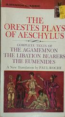The Orestes Plays of Aeschylus