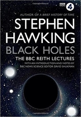 Black Holes the BBC Reith Lectures