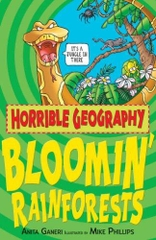 Horrible Geography Bloomin Rainforests