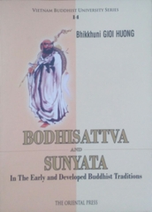 Bodhisattva and Sunyata In the Early and Developed Buddhist Traditions