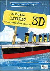 Build the Titanic 3D the History of the Titanic