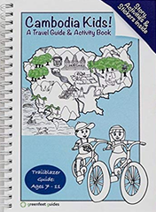 Cambodia Kids a Travel Guide and Activity Book