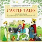 The Usborne Book of Castle Tales