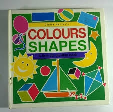 Colous Shapes A First Lift the Flap Book