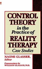 Control Theory in the Practice of Reality Therapy