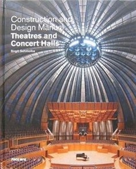 Contruction and Design Manual Theatres and Concert Hall