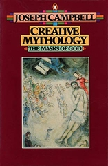Creative Mythology the Masks of God