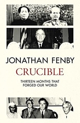 Crucible Thirteen Months that Forged our World