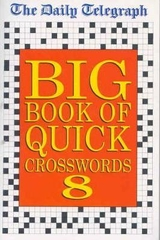Big Book of Quick Crosswords 8