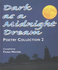 Dark As A Midnight Dream Poetry Collection 2
