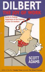 Dilbert the Joy of Work