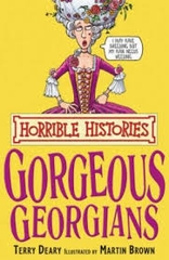 Horrible Histories Gorgeous Georgians
