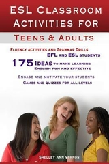 ESL Classroom Activities for Teens & Adults