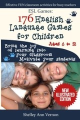 ESL Games: 176 English Language Games for Children ages 6-12