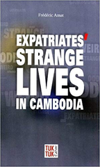 Expatriates Strange Lives in Cambodia