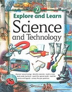 Explore and Learn Science and Technology